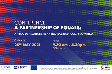 """""""A Partnership of Equals: Africa-EU relations in an increasingly complex world"""" Conference"""